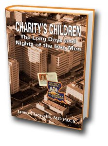 Charity's Children: The Long Days and Nights of the Iron Men
